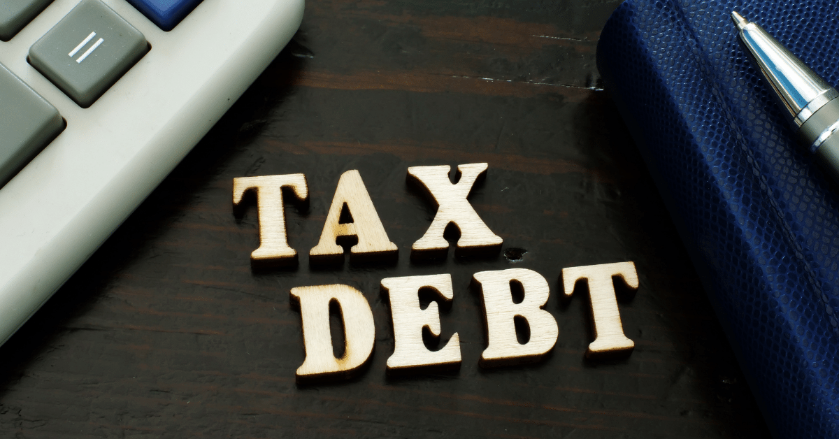 Tax Debt Help - What You Need to Know